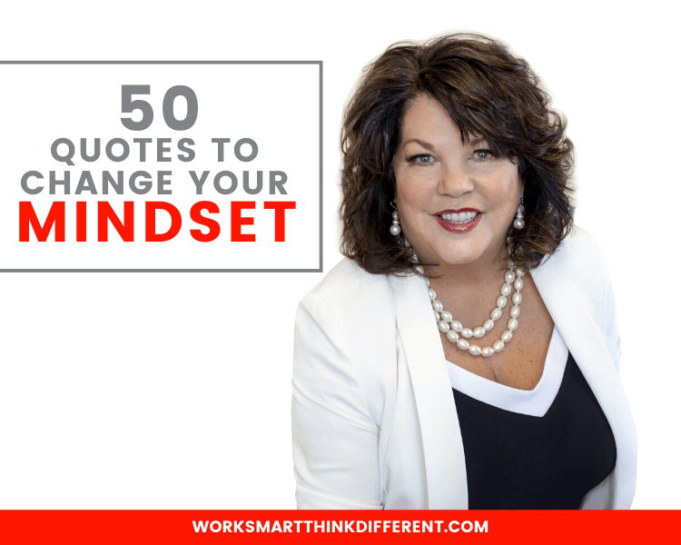 50 Quotes to Change Your Mindset