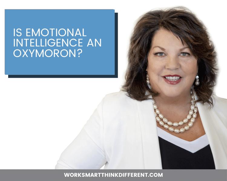 Is Emotional Intelligence an Oxymoron?