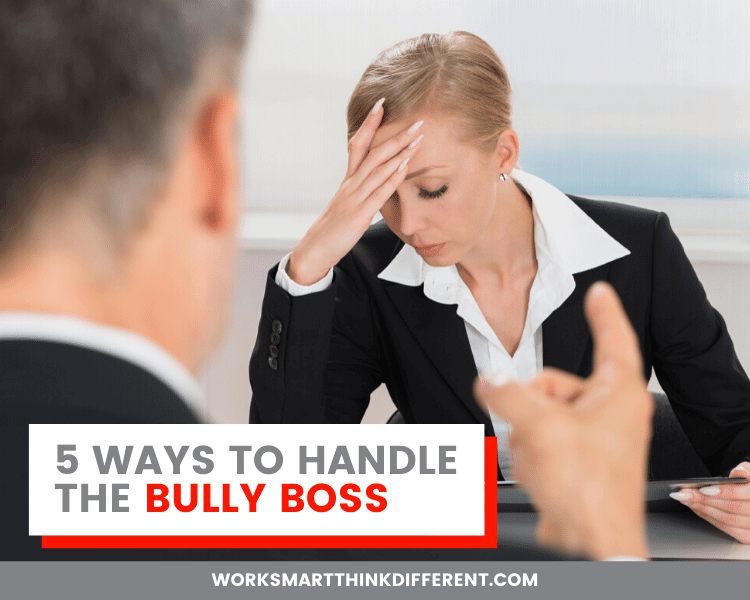 5 Ways to Handle the Bully Boss