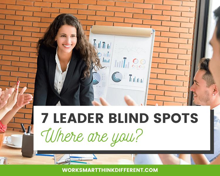7 Leaders Blind Spots
