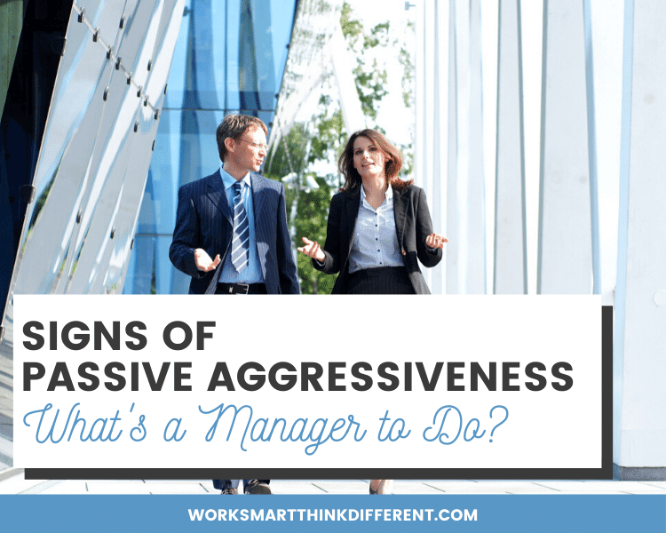 Signs of Passive Aggressiveness.