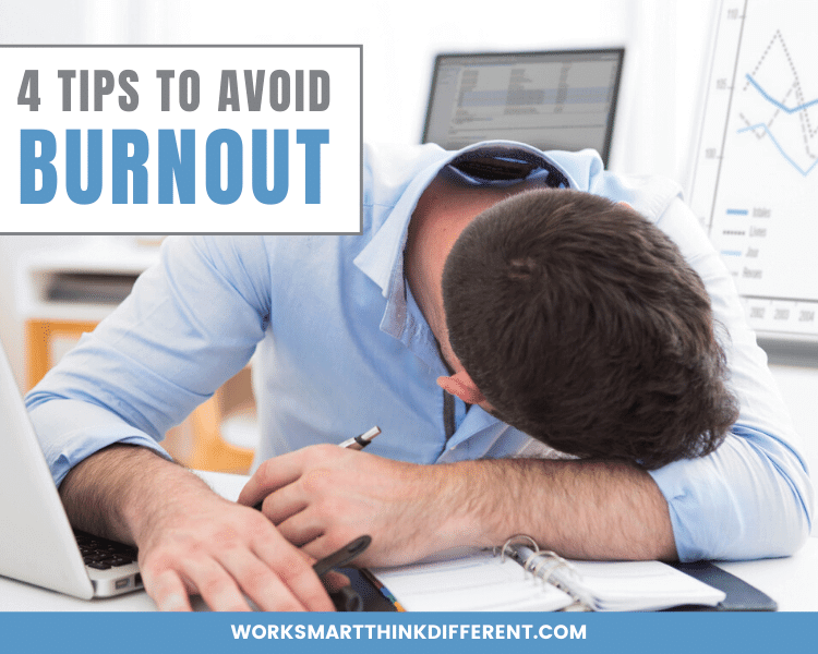 4 Tips to Avoid Burnout