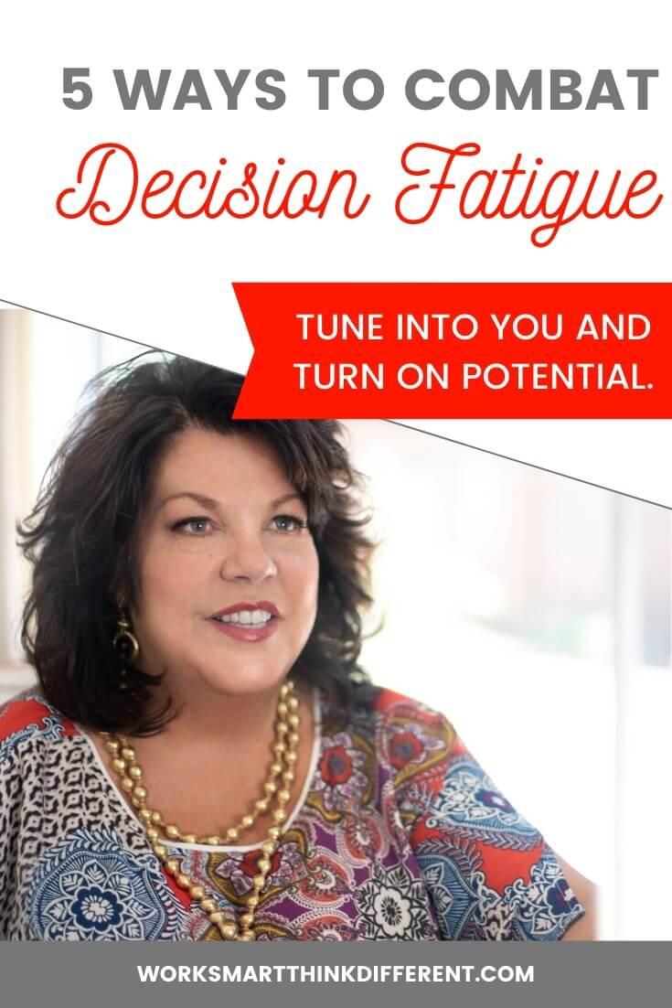 5 Ways to Combat Decision Fatigue