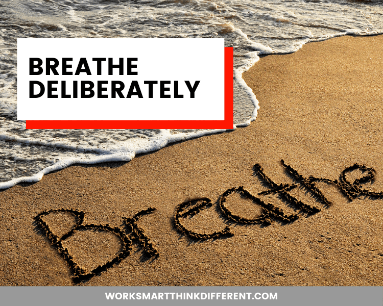 Breathe Deliberately