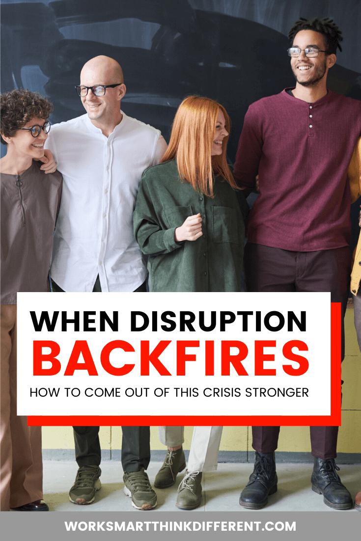 When Disruption Backfires