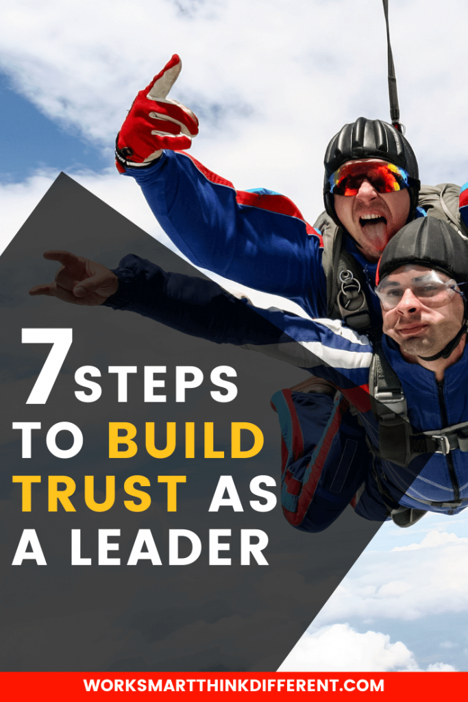 Curious about How to Build Trust as a Leader? 7 Steps