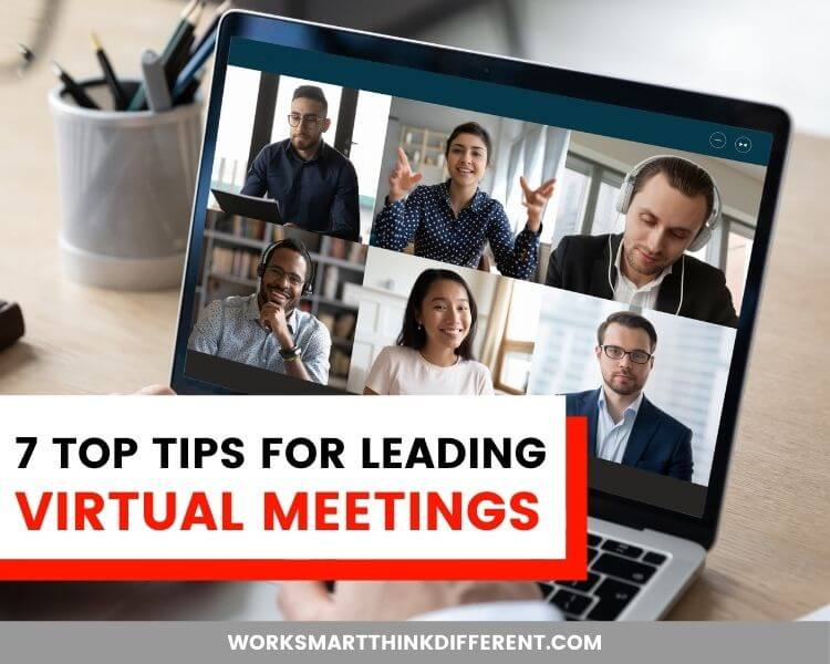 7 Top Tips for Leading Virtual Meetings