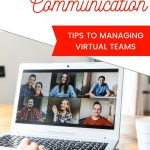 Effective Digital Communication: Managing Virtual Teams