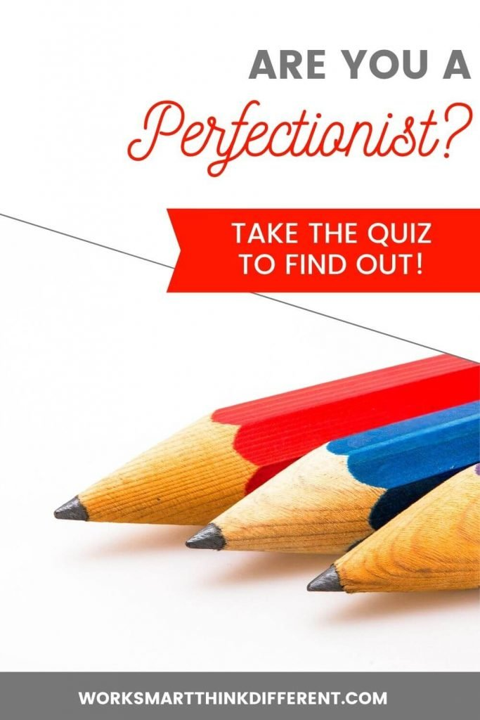 Are you a perfectionist? Take The Quiz