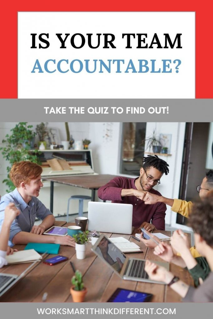 Is your team accountable? Take The Quiz
