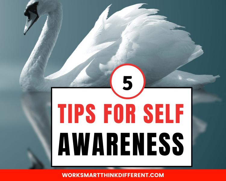 5 Tips for Self Awareness